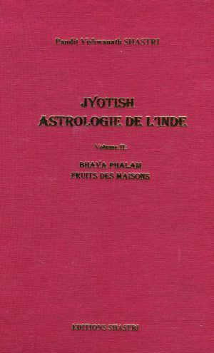 Jyotish l'Astrologie de l'Inde Vol 2 II Couverture